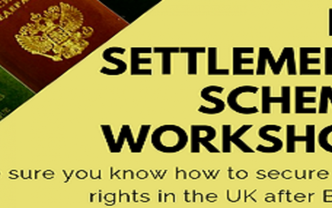 EU Settlement Scheme Workshop